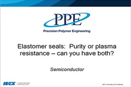 Webinaire: Joints semi-conducteurs - Pureté ou résistance au plasma, pouvez-vous avoir les deux ?